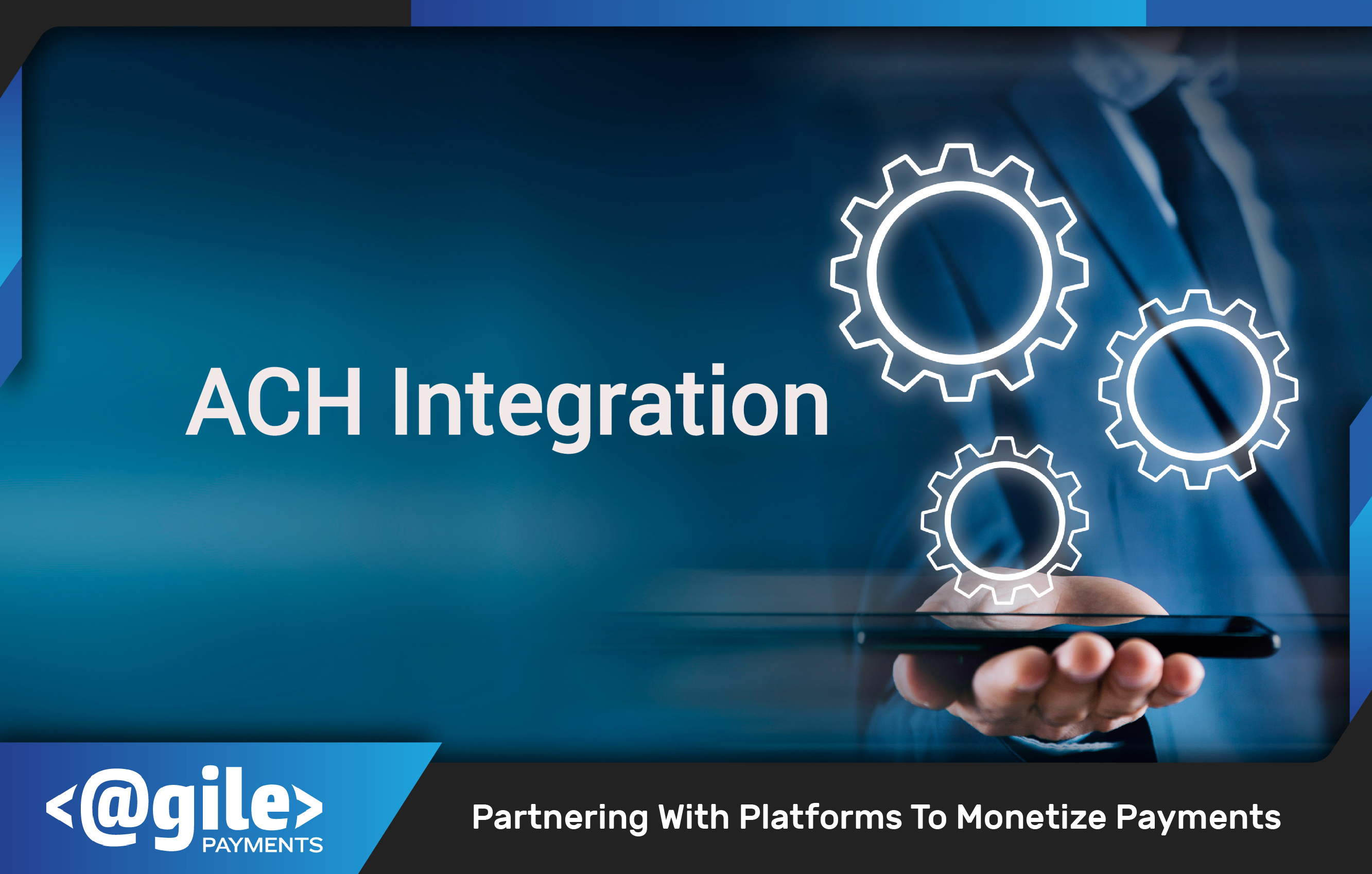 ACH Integration from Agile Payments